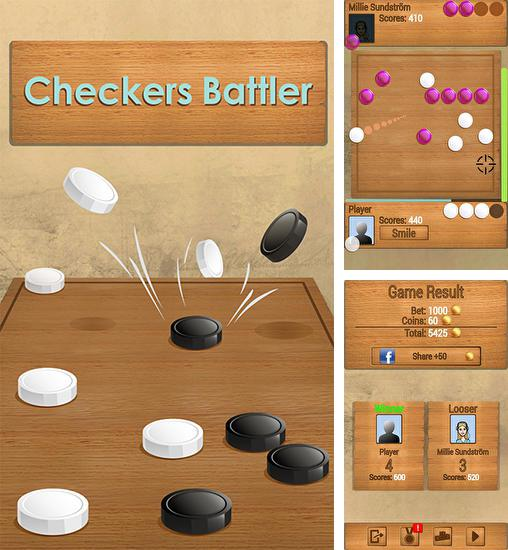 In addition to the game Real checkers for Android phones and tablets, you can also download Checkers battler for free.