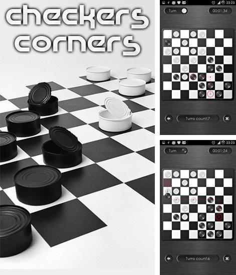 In addition to the game Real checkers for Android phones and tablets, you can also download Checkers-corners HD for free.