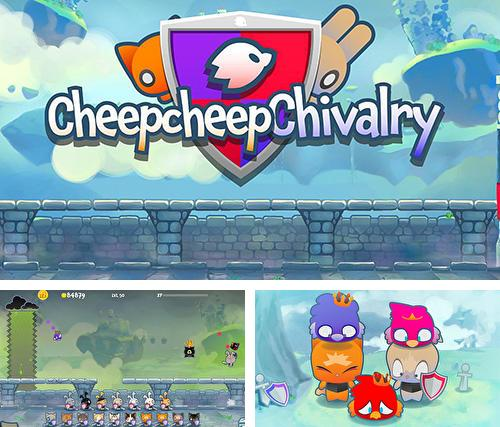 Cheepcheep chivalry