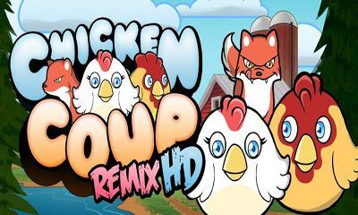 Chicken Coup Remix HD обложка