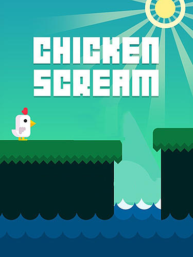 Chicken scream