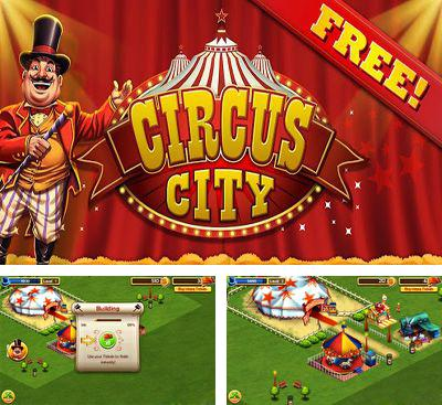 In addition to the game Theme Park for Android phones and tablets, you can also download Circus City for free.