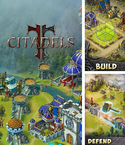 In addition to the game Lords and knights: Strategy MMO for Android phones and tablets, you can also download Citadels for free.