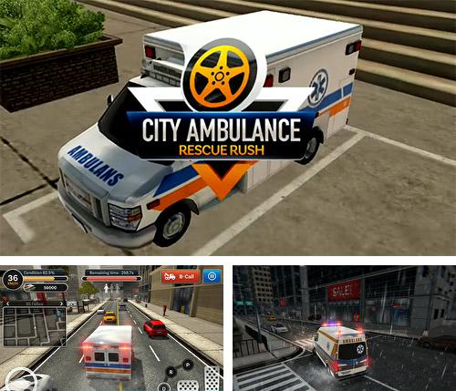 City ambulance: Rescue rush