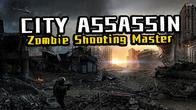 City assassin: Zombie shooting master APK