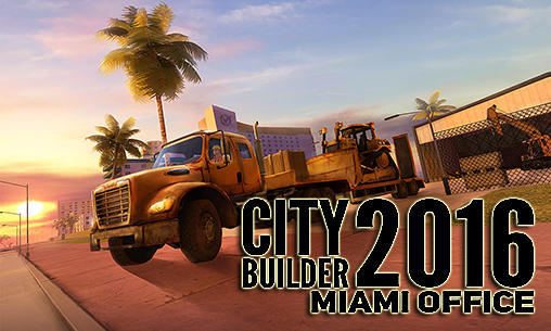 City builder 2016: Miami office poster