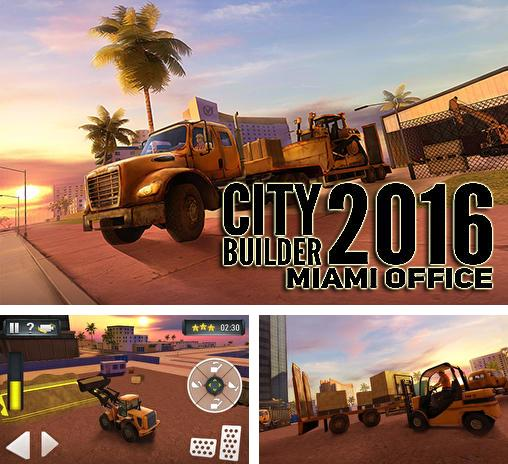 City builder 2016: Miami office