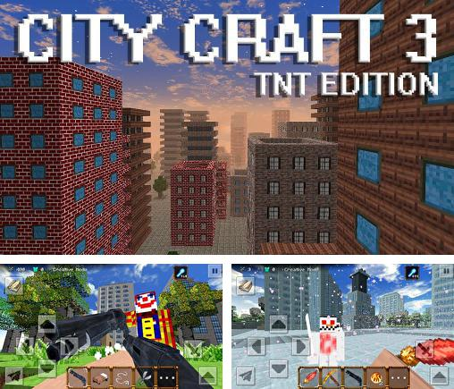 City craft 3: TNT edition