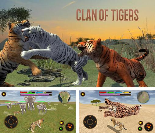 Clan of tigers