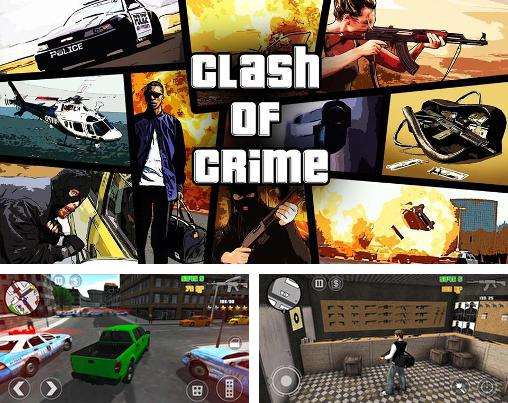 In addition to the game Gangstar: Miami Vindication for Android phones and tablets, you can also download Clash of crime: Mad San Andreas for free.