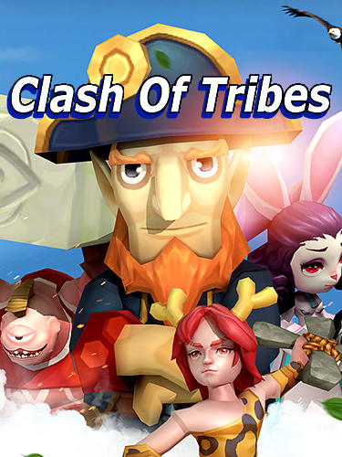 Clash of tribes