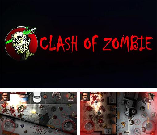 In addition to the game Decision 2: New city for Android phones and tablets, you can also download Clash of zombie: Dead fight for free.