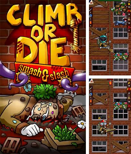 Climb or die: Smash and slash