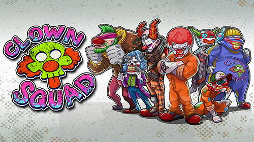 Clown squad poster