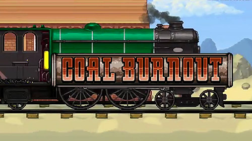 Coal burnout: Race the steam!