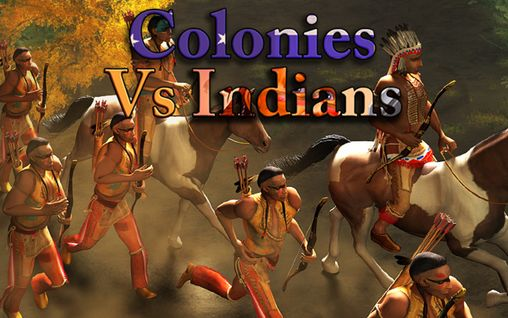 Colonies vs Indians poster