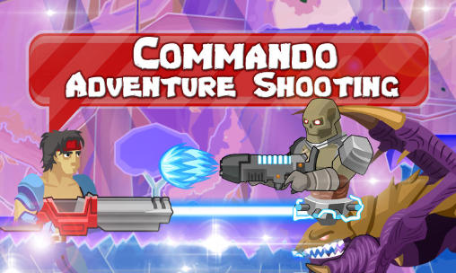 Commando: Adventure shooting