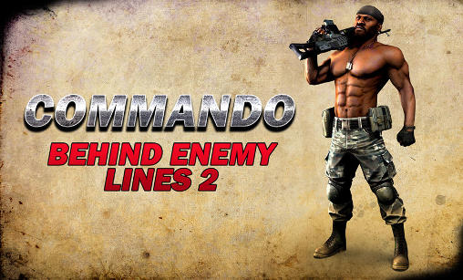 Commando: Behind enemy lines 2 обложка