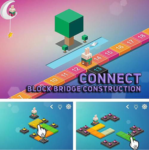Connect: Block bridge construction