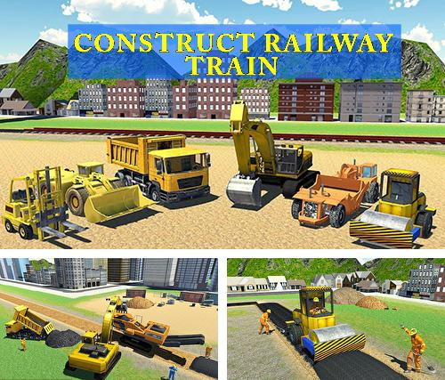 Construct railway: Train games