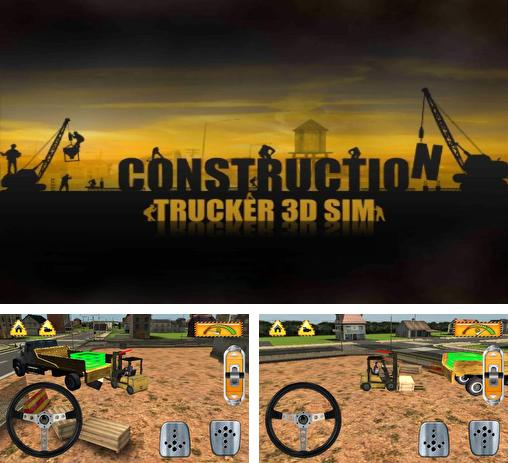 In addition to the game FH16 for Android phones and tablets, you can also download Construction: Trucker 3D sim for free.
