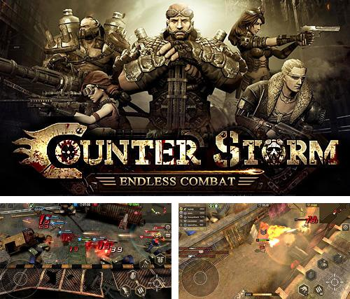 In addition to the game Treasure raiders: Zombie crisis for Android phones and tablets, you can also download Counter storm: Endless combat for free.