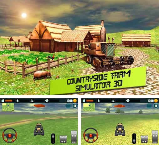 Кроме игры Farm Driver Skills competition скачайте бесплатно Countryside: Farm simulator 3D для Android телефона или планшета.