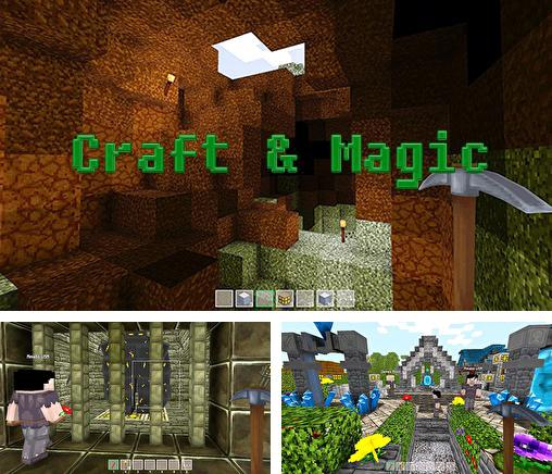 Craft and magic