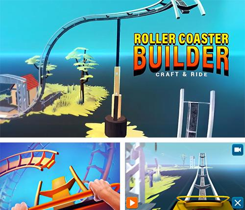Craft and ride: Roller coaster builder