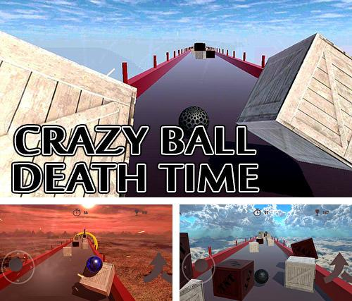 Crazy ball 3D: Death time
