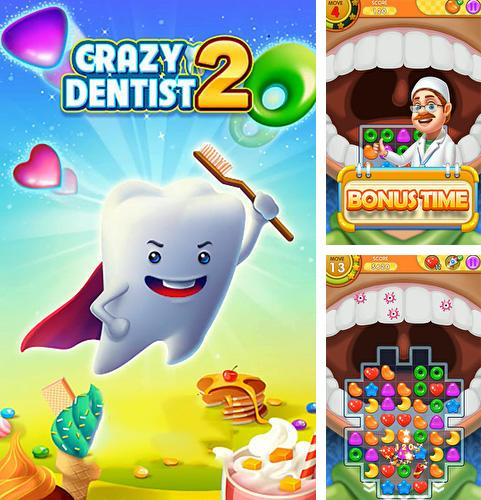 Crazy dentist 2: Match 3 game