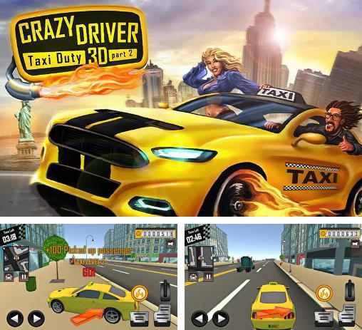 Crazy driver: Taxi duty 3D part 2