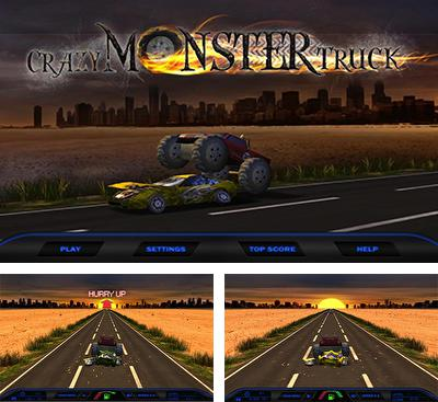 In addition to the game Gran Turismo for Android phones and tablets, you can also download Crazy Monster Truck for free.