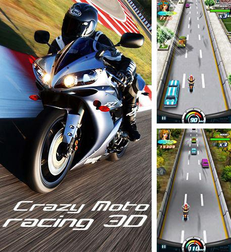 In addition to the game Moto Locos for Android phones and tablets, you can also download Crazy moto racing 3D for free.
