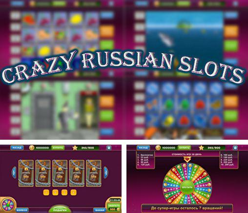 In addition to the game Slotomania for Android phones and tablets, you can also download Crazy russian slots for free.