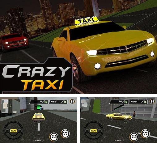 In addition to the game Crazy Taxi for Android phones and tablets, you can also download Crazy taxi driver: Rush cabbie for free.