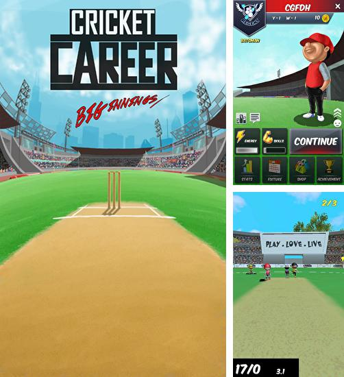 Zusätzlich zum Spiel Stick Cricket 2 für Android-Telefone und Tablets können Sie auch kostenlos Cricket career: Biginnings 3D, Cricket Karriere: Biginnings herunterladen.