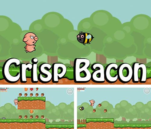 Crisp bacon: Run pig run