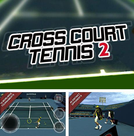 In addition to the game Cross Court Tennis for Android phones and tablets, you can also download Cross court tennis 2 for free.