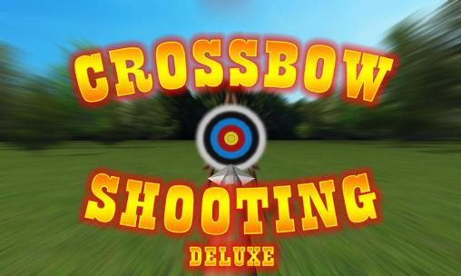 Crossbow shooting deluxe обложка