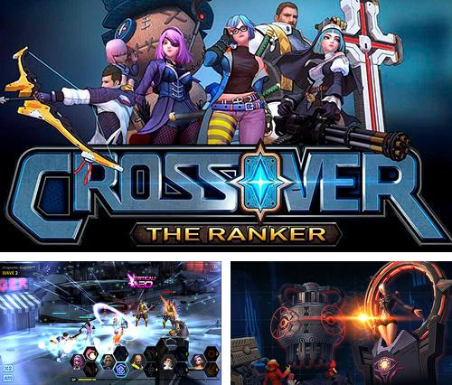 Crossover: The ranker
