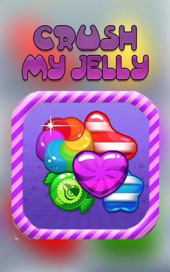 Crush my jelly poster