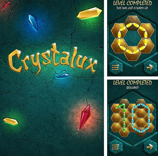 In addition to the game Veggie Samurai for Android phones and tablets, you can also download Crystalux for free.