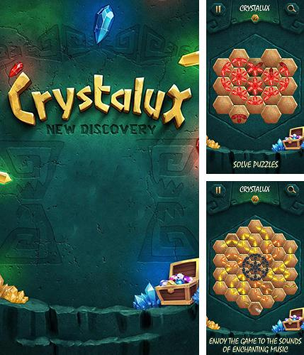 Crystalux: New discovery