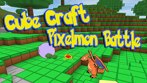 Cube craft go: Pixelmon battle poster