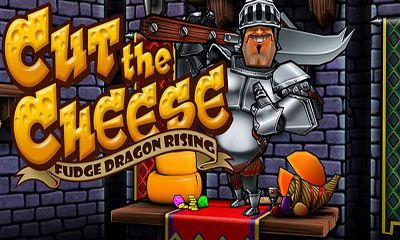 Cut The Cheese: Fudge Dragon Rising