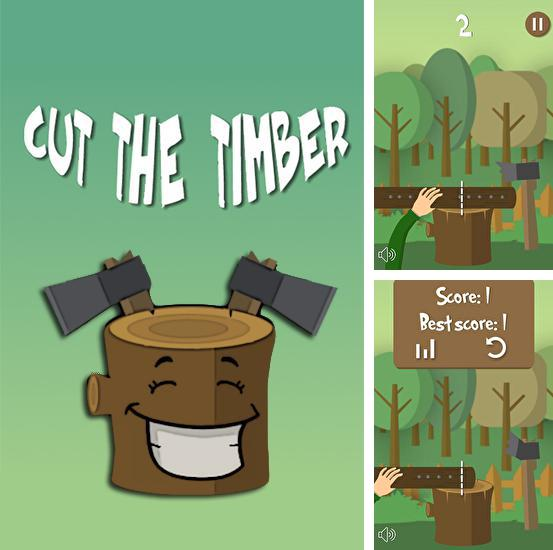 In addition to the game Sparky vs Glutters for Android phones and tablets, you can also download Cut the timber. Lumberjack simulator for free.