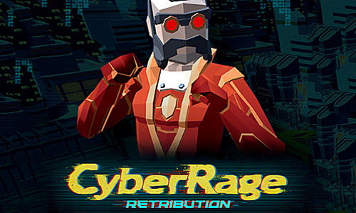 Cyber ​​rage: Retribution
