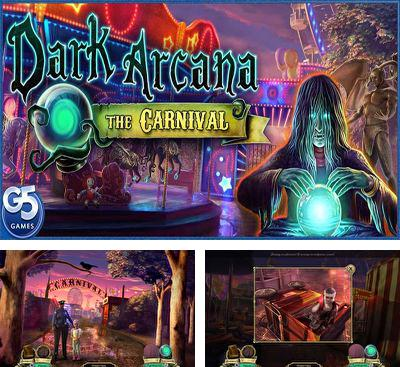 In addition to the game Tomb Runner: The Crystal Caves for Android phones and tablets, you can also download Dark Arcana The carnival for free.