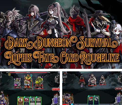 Dark dungeon survival: The call of Lophis. Fate card rougelike